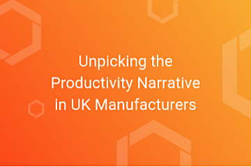 Unpicking the Productivity Narrative in UK Manufacturers
